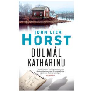 Dulmál Katharinu eftir Jörn Lier Horst.